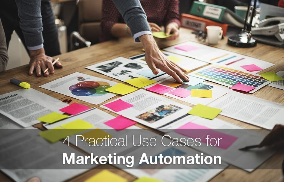 4 Practical Use Cases for Marketing Automation | New Digital Noise